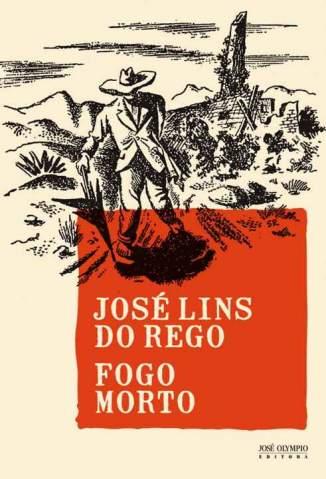 Baixar Livro Fogo Morto - José Lins do Rego em ePub PDF Mobi ou Ler Online