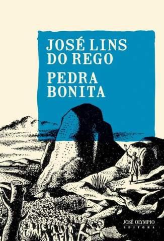 Baixar Livro Pedra Bonita - José Lins do Rego em ePub PDF Mobi ou Ler Online