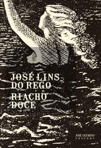 Baixar Livro Riacho Doce - José Lins do Rego em ePub PDF Mobi ou Ler Online