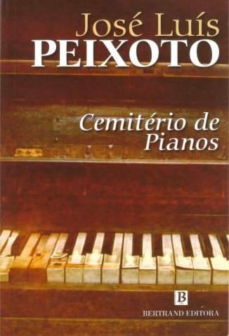 Baixar Cemitério de Pianos - José Luís Peixoto ePub PDF Mobi ou Ler Online