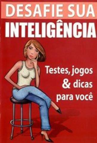 Baixar Livro Desafie Sua Inteligência - José Tenório de Oliveira em ePub PDF Mobi ou Ler Online