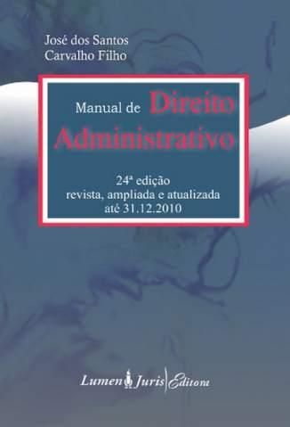 Baixar Manual de Direito Administrativo - José dos Santos Carvalho Filho ePub PDF Mobi ou Ler Online