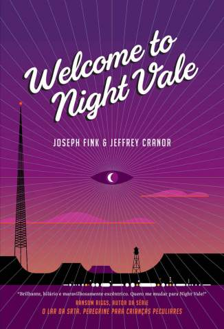 Baixar Welcome to Night Vale - Joseph Fink ePub PDF Mobi ou Ler Online