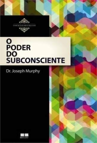 Baixar O Poder do Subconsciente - Joseph Murphy ePub PDF Mobi ou Ler Online