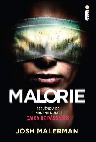 Baixar Livro Malorie – Sequência de Caixa de Pássaros - Josh Malerman em ePub PDF Mobi ou Ler Online
