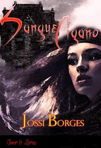 Baixar Sangue Cigano - Jossi Borges ePub PDF Mobi ou Ler Online