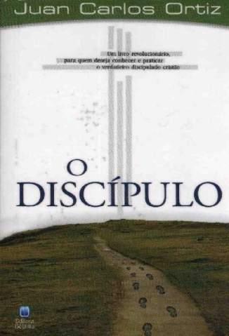 Baixar Livro O Discípulo - Juan Carlos Ortiz em ePub PDF Mobi ou Ler Online