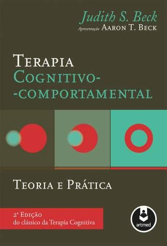 Baixar Livro Terapia Cognitivo-Comportamental: Teoria e Prática - Judith S. Beck em ePub PDF Mobi ou Ler Online