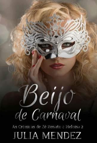 Baixar Livro Beijo de Carnaval - Julia Mendez em ePub PDF Mobi ou Ler Online