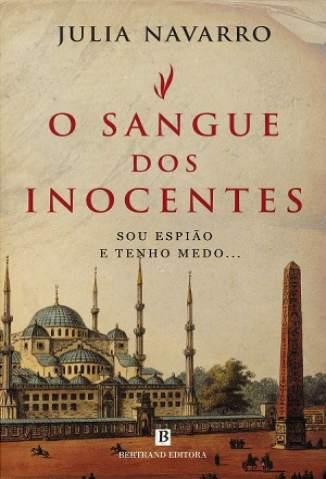Baixar O Sangue dos Inocentes - Julia Navarro  ePub PDF Mobi ou Ler Online