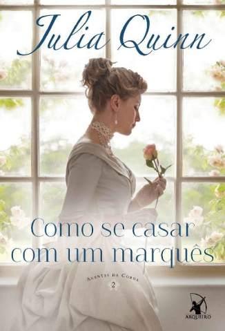 Baixar Como Se Casar Com um Marquês - Julia Quinn ePub PDF Mobi ou Ler Online