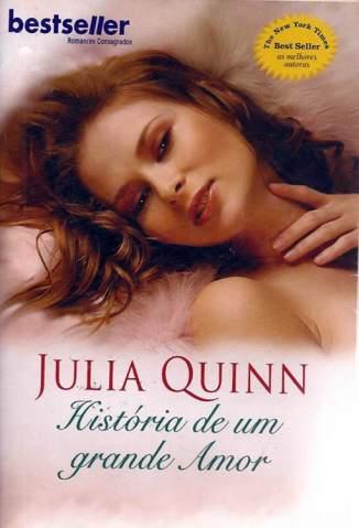 Baixar História de um Grande Amor - Bevelstoke Vol. 1 - Julia Quinn ePub PDF Mobi ou Ler Online