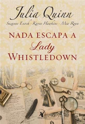 Baixar Livro Nada Escapa a Lady Whistledown - Lady Whistledown Vol. 2 - Julia Quinn em ePub PDF Mobi ou Ler Online