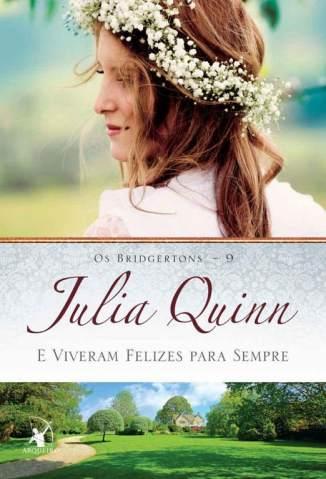 Baixar E Viveram Felizes para Sempre - Os Bridgertons Vol. 9 - Julia Quinn ePub PDF Mobi ou Ler Online