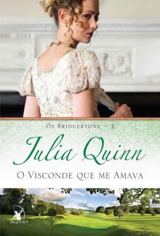 Baixar O Visconde que Me Amava - Os Bridgertons Vol. 2 -  Julia Quinn ePub PDF Mobi ou Ler Online