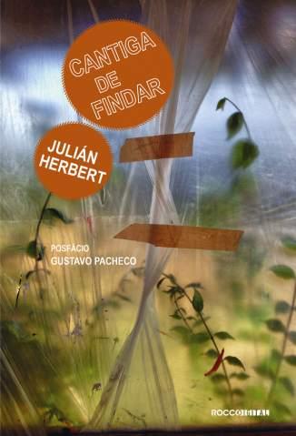 Baixar Cantiga de Findar - Julián Herbert ePub PDF Mobi ou Ler Online