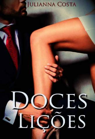 Baixar Livro Doces Lições - Julianna Costa em ePub PDF Mobi ou Ler Online