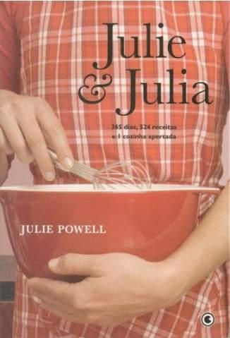 Baixar Julie & Julia - Julie Powell ePub PDF Mobi ou Ler Online