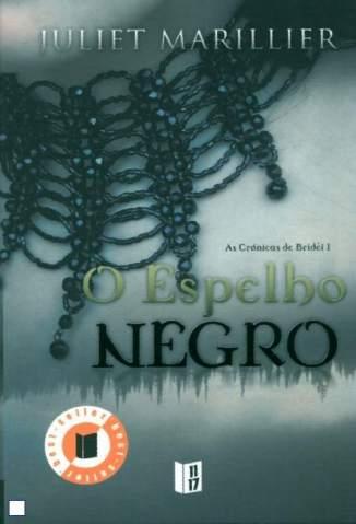 Baixar Livro O Espelho Negro - Crônicas de Bridei  Vol. 1 - Juliet Marillier em ePub PDF Mobi ou Ler Online