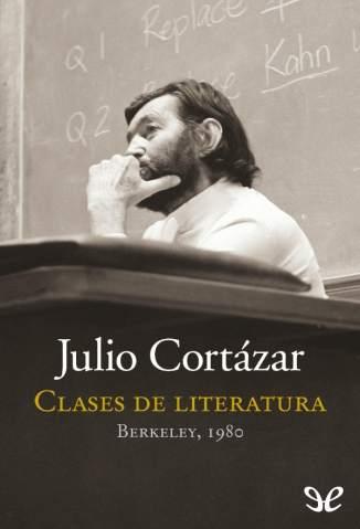 Baixar Clases de Literatura - Julio Cortázar ePub PDF Mobi ou Ler Online