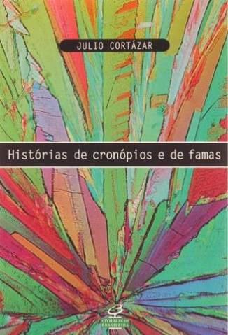 Baixar Histórias de Cronópios e de Famas - Júlio Cortázar ePub PDF Mobi ou Ler Online