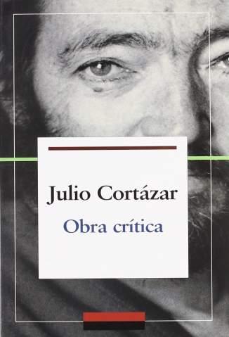 Baixar Obra Crítica - Julio Cortázar ePub PDF Mobi ou Ler Online