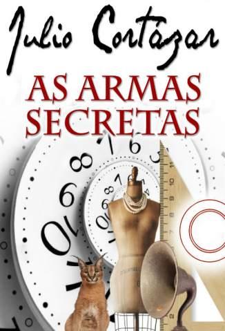 Baixar As Armas Secretas - Julio Cortázar ePub PDF Mobi ou Ler Online