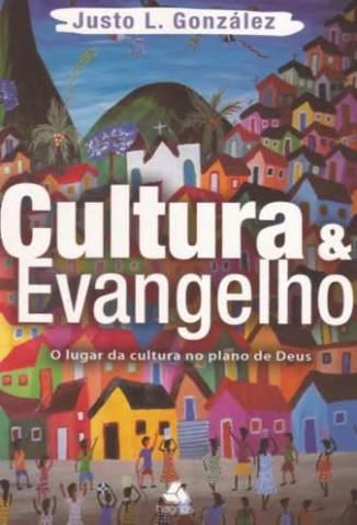 Baixar Livro Cultura e Evangelho - Justo L. González em ePub PDF Mobi ou Ler Online
