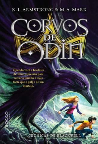 Baixar Corvos de Odin - Crônicas de Blackwell Vol. 2 - K. L. Armstrong  ePub PDF Mobi ou Ler Online