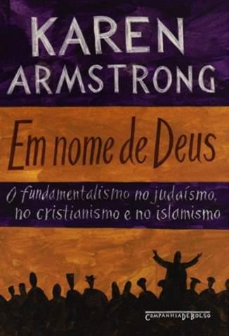 Baixar Em Nome de Deus - Karen Armstrong ePub PDF Mobi ou Ler Online