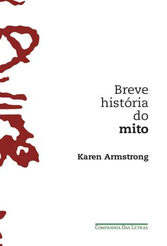 Baixar Livro Breve História do Mito - Karen Armstrong em ePub PDF Mobi ou Ler Online
