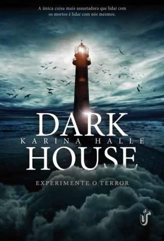 Baixar Dark House - Experiment in Terror Vol. 1 - Karina Halle ePub PDF Mobi ou Ler Online