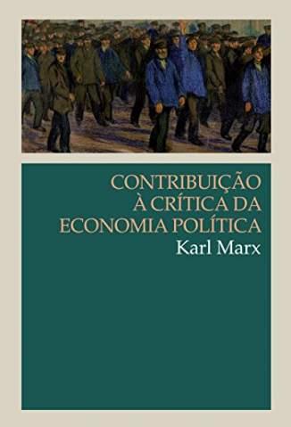 Baixar Livro Contribuição à Crítica da Economia Política - Karl Marx em ePub PDF Mobi ou Ler Online