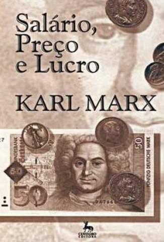 Baixar Livro Salário, Preço e Lucro - Karl Marx em ePub PDF Mobi ou Ler Online