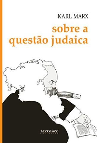 Baixar Livro Sobre a Questão Judaica - Karl Marx  em ePub PDF Mobi ou Ler Online