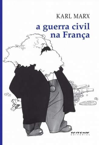 Baixar Livro A Guerra Civil Na França - Karl Marx em ePub PDF Mobi ou Ler Online