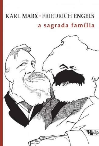 Baixar Livro A Sagrada Família - Karl Marx em ePub PDF Mobi ou Ler Online
