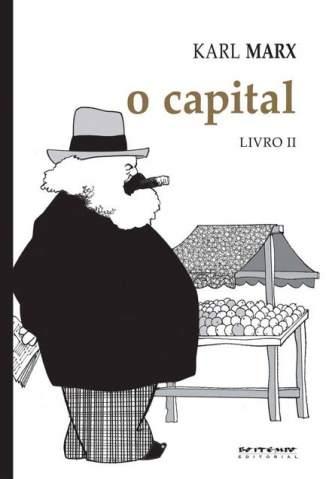 Baixar Livro O Processo de Circulação do Capital - O Capital  Vol. 2 - Karl Marx em ePub PDF Mobi ou Ler Online