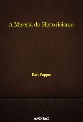 Baixar Livro A Miséria do Historicismo - Karl Popper em ePub PDF Mobi ou Ler Online