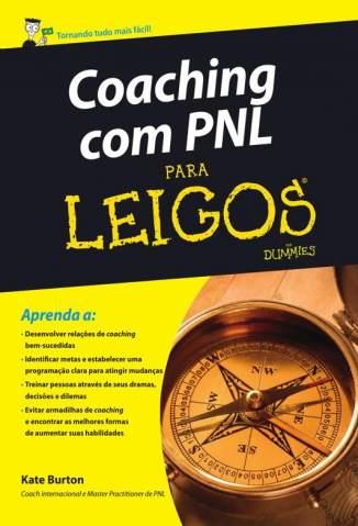 Baixar Coaching Com PNL Para Leigos  - Kate Burton ePub PDF Mobi ou Ler Online