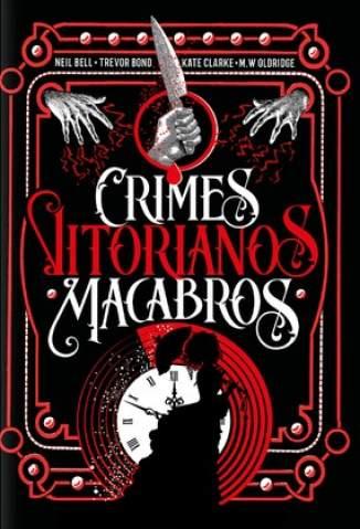Baixar Livro Crimes Vitorianos Macabros - Kate Clarke em ePub PDF Mobi ou Ler Online