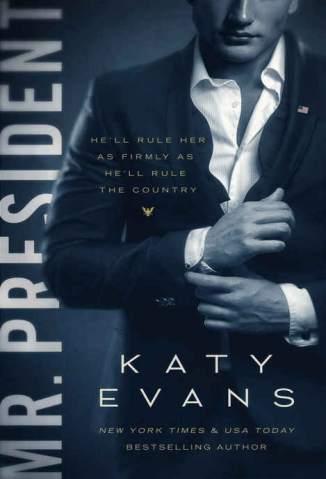 Baixar Livro Mr. President - White House Vol. 1 - Katty Evans em ePub PDF Mobi ou Ler Online