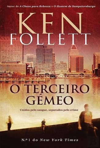 Baixar O Terceiro Gêmeo - Ken Follett ePub PDF Mobi ou Ler Online