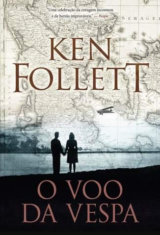 Baixar O Vôo da Vespa - Ken Follett  ePub PDF Mobi ou Ler Online
