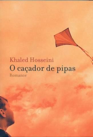 Baixar Livro O Caçador de Pipas - Khaled Hosseini em ePub PDF Mobi ou Ler Online