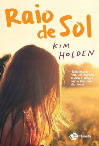 Baixar Raio de Sol - Kim Holden ePub PDF Mobi ou Ler Online