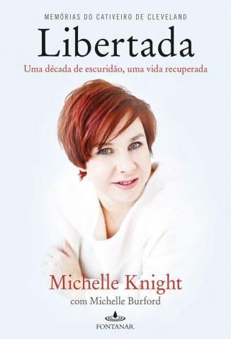 Baixar Libertada - Knight Michelle ePub PDF Mobi ou Ler Online