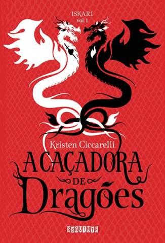 Baixar A Caçadora de Dragões - Kristen Ciccarelli ePub PDF Mobi ou Ler Online