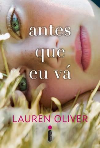 Baixar Livro Antes que Eu Vá  - Lauren Oliver  em ePub PDF Mobi ou Ler Online