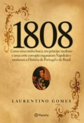 Baixar Livro 1808 - Laurentino Gomes em ePub PDF Mobi ou Ler Online